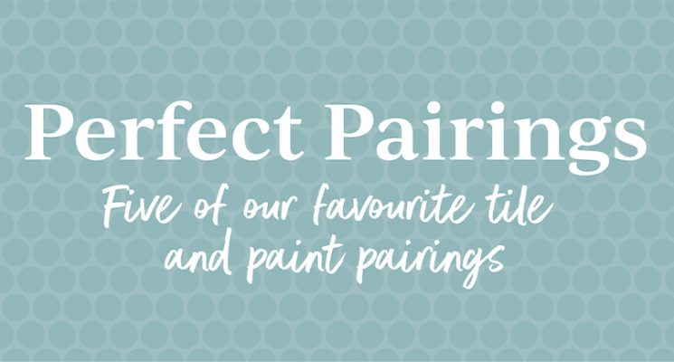 Perfect Pairings – Paint & Tile Couplings