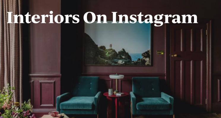Interiors on Instagram – PT. 2