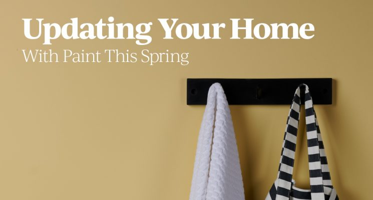 Updating Your Home With Paint This Spring