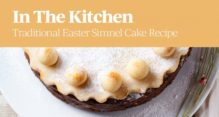 In The Kitchen – Traditional Easter Simnel Cake Recipe