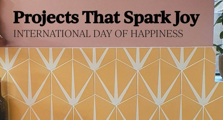Projects That Spark Joy – International Day Of Happiness