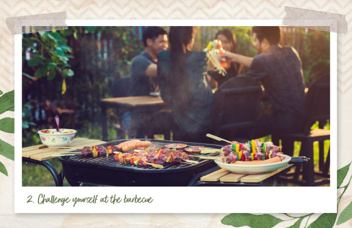 Challenge yourself at the barbecue
