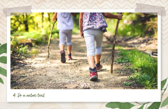 Do a nature trail
