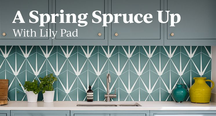 A Spring Spruce Up With Lily Pad