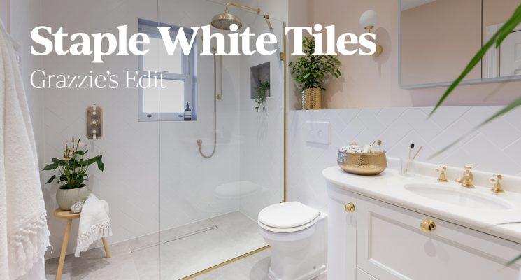 Grazzie's Edit of Staple White Tiles