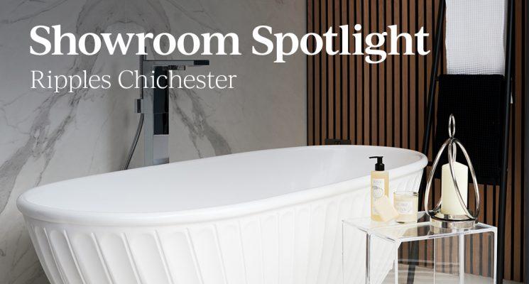 Showroom Spotlight: Ripples Chichester